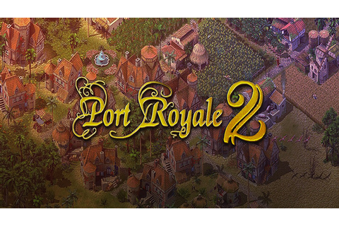 Port Royale 2 - Download - Free GoG PC Games