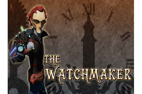 The Watchmaker Game Download Free For PC Full Version ...