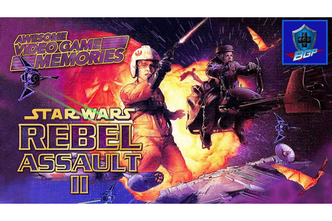 Star Wars Rebel Assault II (2): The Hidden Empire Review ...