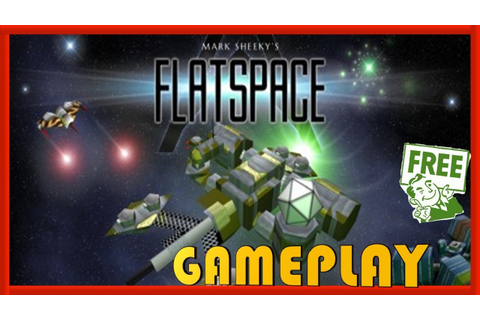 FLATSPACE - GAMEPLAY / REVIEW - FREE STEAM GAME 🤑 - YouTube