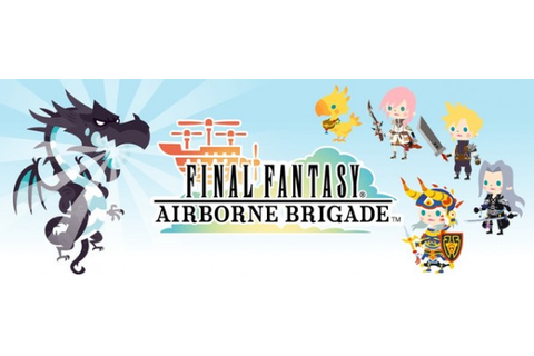 Final Fantasy: Airborne Brigade heads West for free ...
