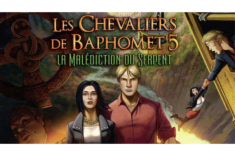 Les Chevaliers de Baphomet 5 : La Malédiction du Serpent ...