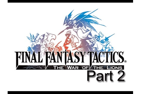 Final Fantasy Tactics: The War of the Lions - All ...