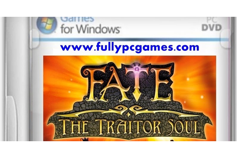 Fate 3 The Traitor Soul Game - Free Download Full Version ...