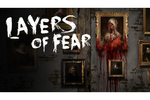Let's Play: Layers of Fear (full playthrough) - The ...