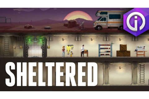 It's Like Fallout Shelter, Only Good | Sheltered ...