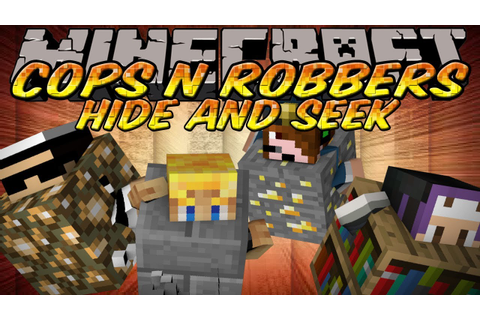 Minecraft Mini-Game : Cops N Robbers HIDE AND SEEK Edition ...