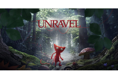 Unravel - Official EA Site