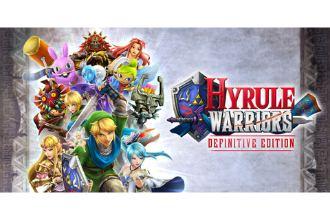 Hyrule Warriors: Definitive Edition | Nintendo Switch ...