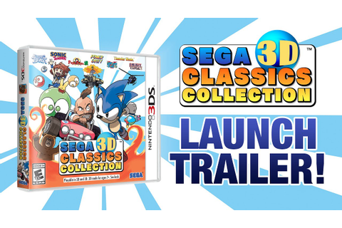 SEGA 3D Classics Collection is Now Available! - YouTube