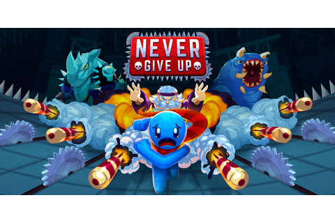 Never Give Up | Nintendo Switch download software | Games ...