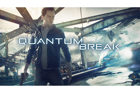 Quantum Break Coming to Windows 10 PC and Xbox One on the ...