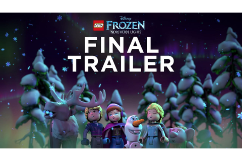 LEGO Disney Frozen Northern Lights – Final Trailer ...