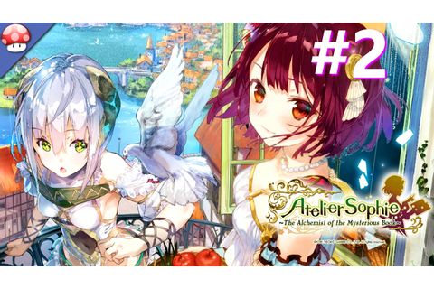 Atelier Sophie: The Alchemist of the Mysterious Book PC ...