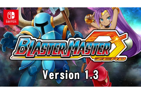 Blaster Master Zero Version 1.3 Update - Official Trailer ...