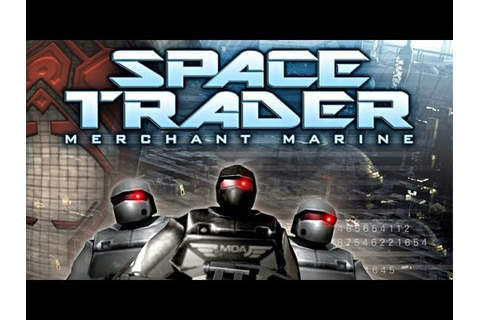 Space Trader: Merchant Marine - PC Game Download | GameFools