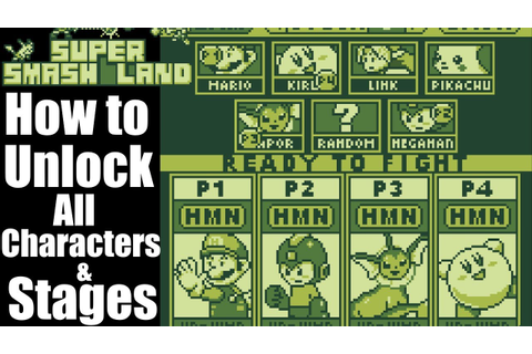 Super Smash Land - How to Unlock all Characters and Stages ...