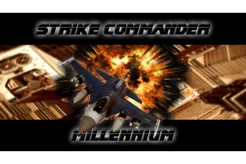 Strike Commander Millennium Online Multiplayer Coop Game ...
