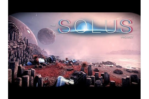 The Solus Project Gameplay - First 8 minutes - YouTube