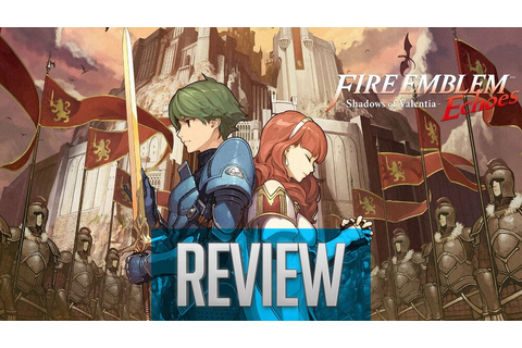 Fire Emblem Echoes: Shadows of Valentia Review | Old is ...