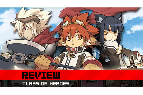 Destructoid review: Class of Heroes