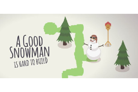 A Good Snowman Is Hard To Build Free Download (v1.0.6 ...