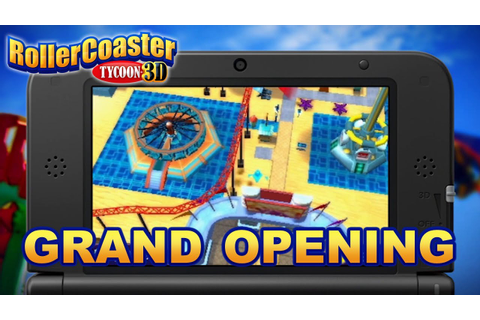 Rollercoaster Tycoon 3D - 3DS - Grand Opening - YouTube