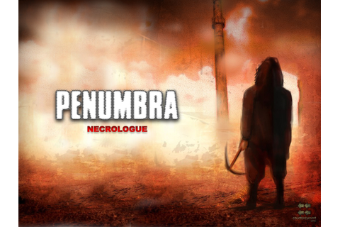 Penumbra: Necrologue mod for Amnesia: The Dark Descent ...