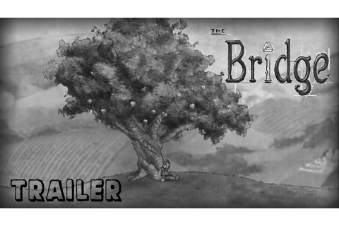 The Bridge - Trailer ( Indie Game, Ty Taylor and Mario ...