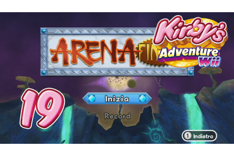 Kirby's Adventure Wii Re ITA [Parte 19 - Arena Finale ...