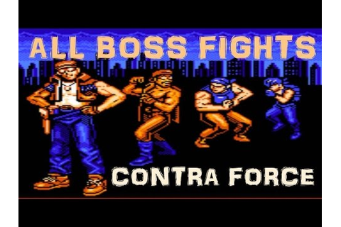 CONTRA Force NES - All Boss Fights (No Damage) + Story ...