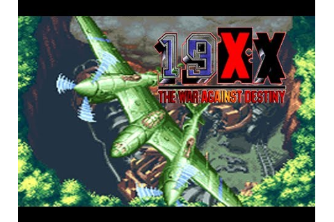 19XX: The War Against Destiny (Arcade/Capcom/1996 P-38 ...