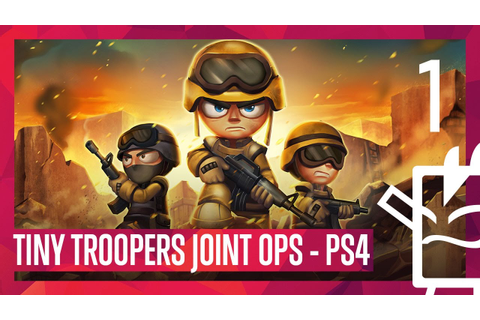 Tiny Troopers Joint Ops | Gameplay #1| PS4 Pro - YouTube