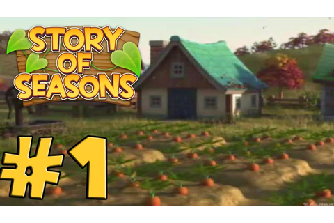 Story of Seasons ( English ) - Gameplay Walkthrough Part 1 ...