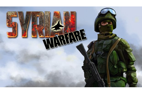 Syrian Warfare Free Download PC Games | ZonaSoft