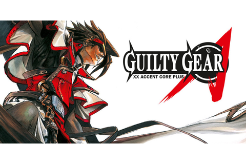 Guilty Gear XX Accent Core Plus | Wii | Games | Nintendo