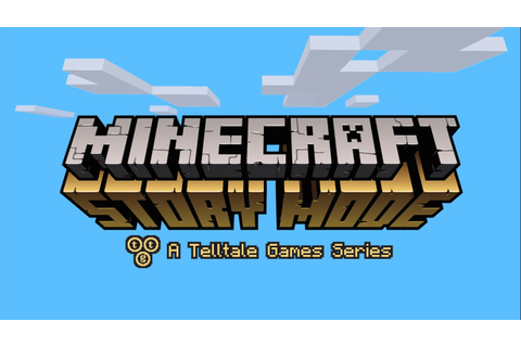 Minecraft: Story Mode (NEW by Telltale Games) - YouTube