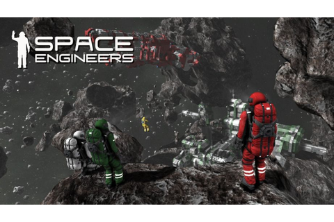 Space Engineers Preview | Invision Game Community