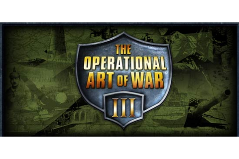 The Operational Art of War III | SimHQ