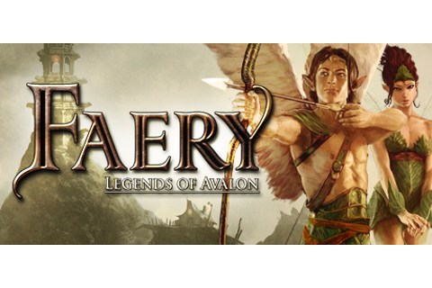 Faery - Legends of Avalon on Steam