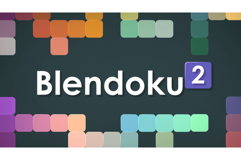 Blendoku 2 Trailer - YouTube