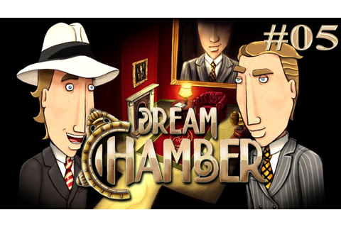 Let's Play: Dream Chamber #05 [ADVENTURE/HD] - YouTube