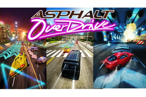 Asphalt Overdrive – Latest Edition to the Racing series