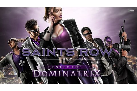 Saints Row 4: Enter the Dominatrix (Re-Elected Edition ...