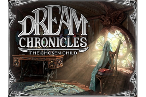 Dream Chronicles: The Chosen Child - Wikipedia