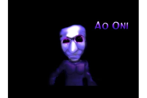 AO ONI!!: (Japanese Horror game) Let's Play/ gameplay ...