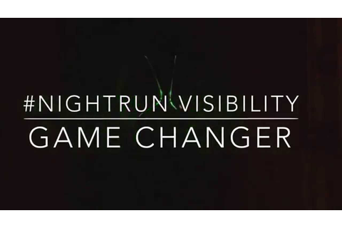 #NightRun Visibility Game Changer - YouTube