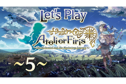 Let's Play Atelier Firis - 5: Overwhelmed with Quests ...