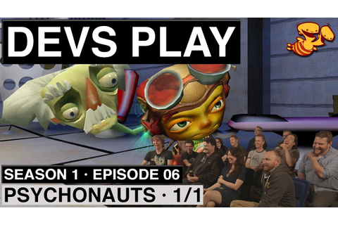 """Devs Play"" S1E06 - Psychonauts ""The SMK Speedrun"" [1/1 ..."