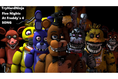 (SFM FNAF) Five Nights at Freddy's 4 SONG by TryHardNinja ...